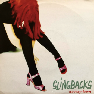 "Slingbacks - No Way Down (7"") (Red Vinyl) (EX+/VG)"